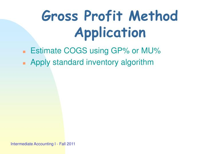 Gross Profit Method Application