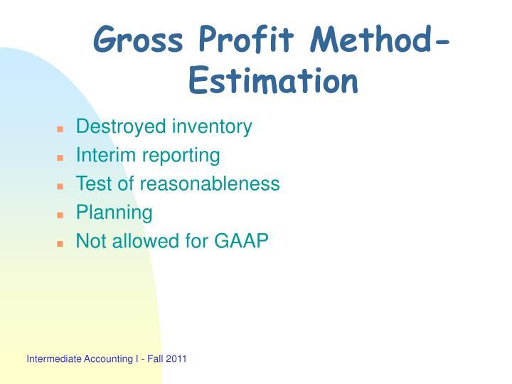 Gross Profit Method-Estimation