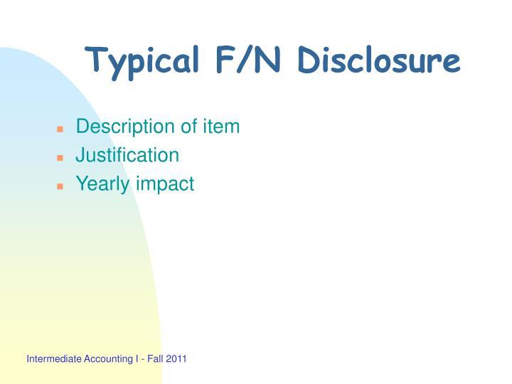 Typical F/N Disclosure