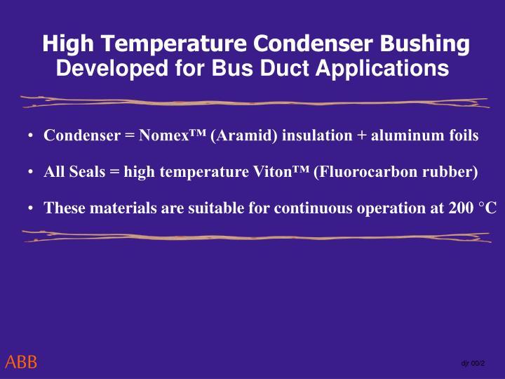High Temperature Condenser Bushing