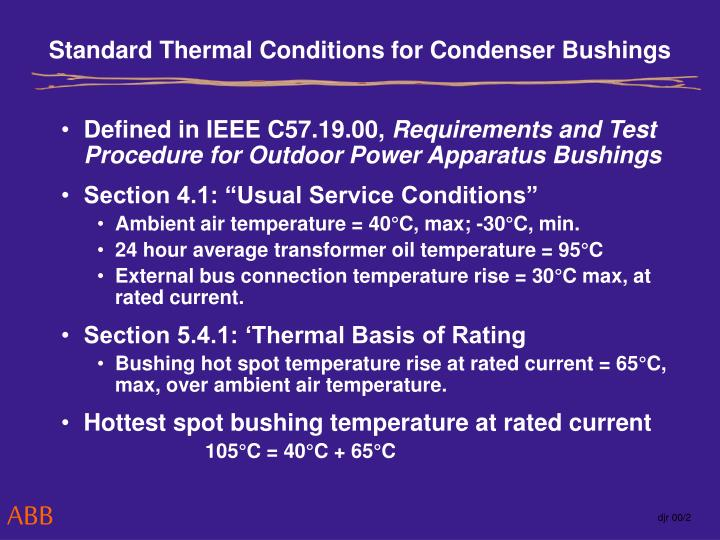 Standard Thermal Conditions for Condenser Bushings