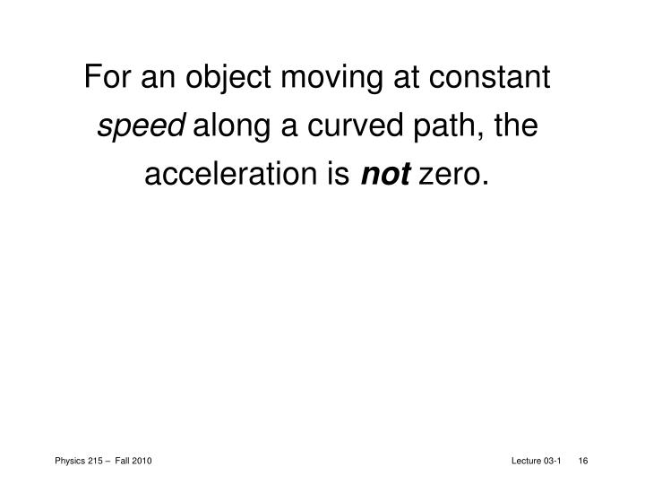 For an object moving at constant