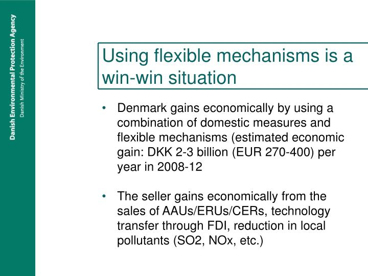 Using flexible mechanisms is a win-win situation