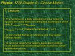 physics 1710 chapter 6 circular motion1