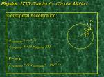 physics 1710 chapter 6 circular motion3