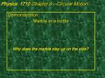 physics 1710 chapter 6 circular motion6