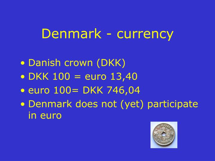 Denmark - currency