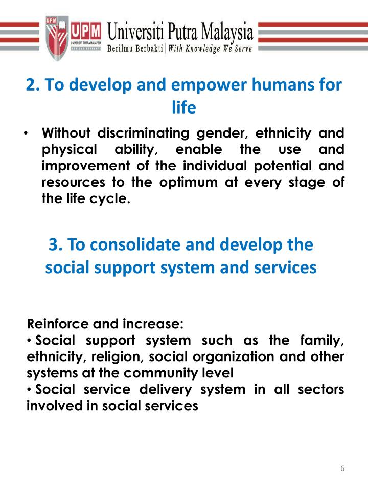 2. To develop and empower humans for life