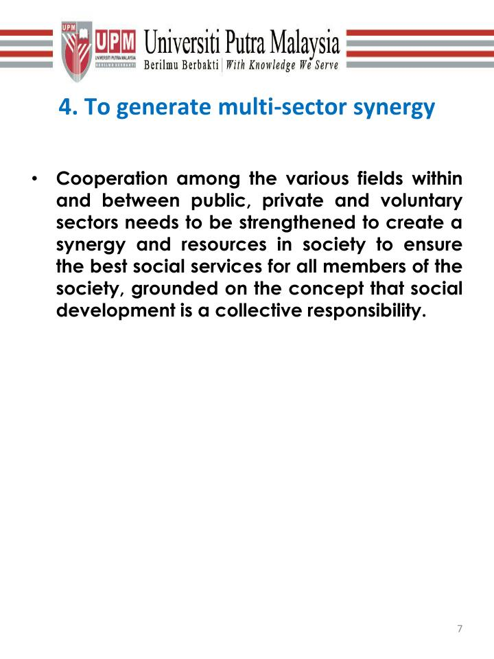 4. To generate multi-sector synergy