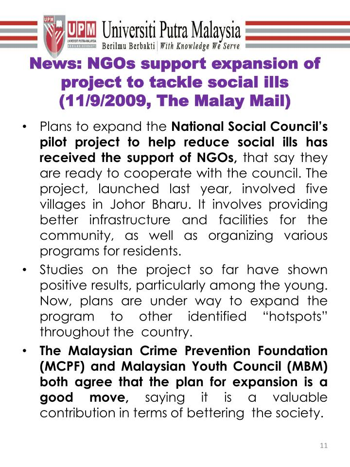 News: NGOs support expansion of project to tackle social ills (11/9/2009, The Malay Mail)