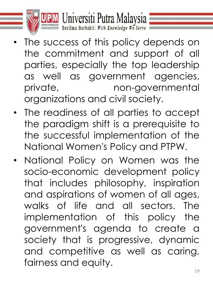 The success of this policy depends on the commitment and support of all parties, especially the top leadership as well as government agencies, private, non-governmental organizations and civil society.