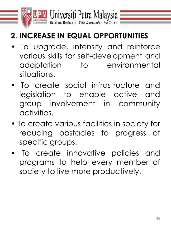 2. INCREASE IN EQUAL OPPORTUNITIES