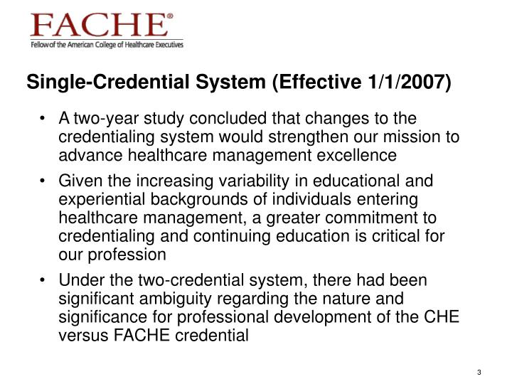 Single credential system effective 1 1 2007