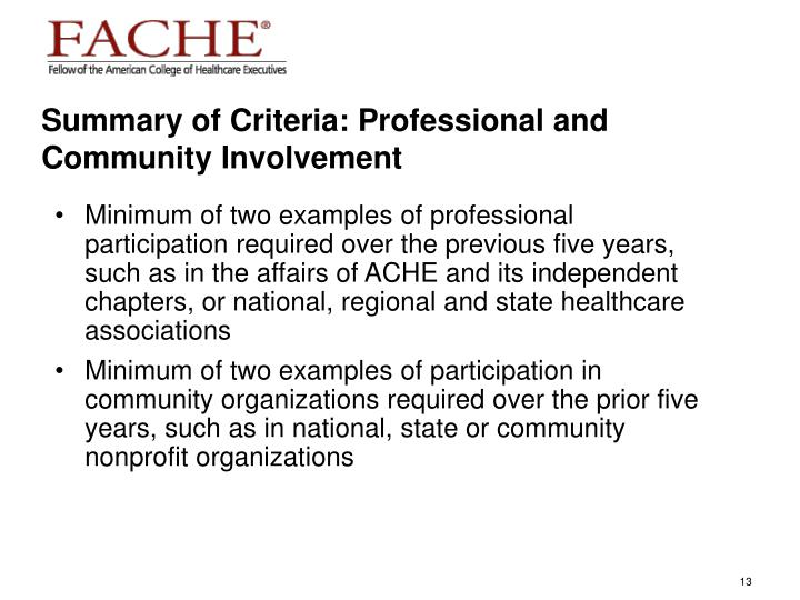 Summary of Criteria: Professional and Community Involvement