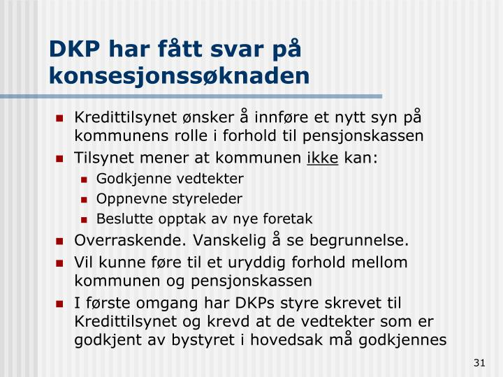 DKP har fått svar på konsesjonssøknaden