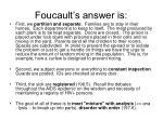 foucault s answer is