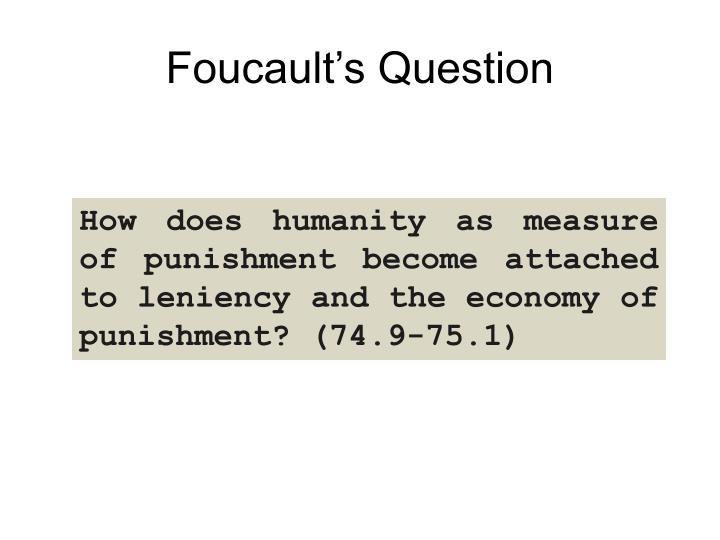 Foucault's Question