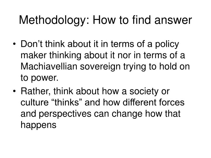 Methodology: How to find answer
