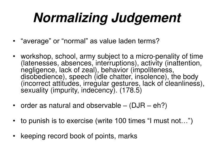 Normalizing Judgement