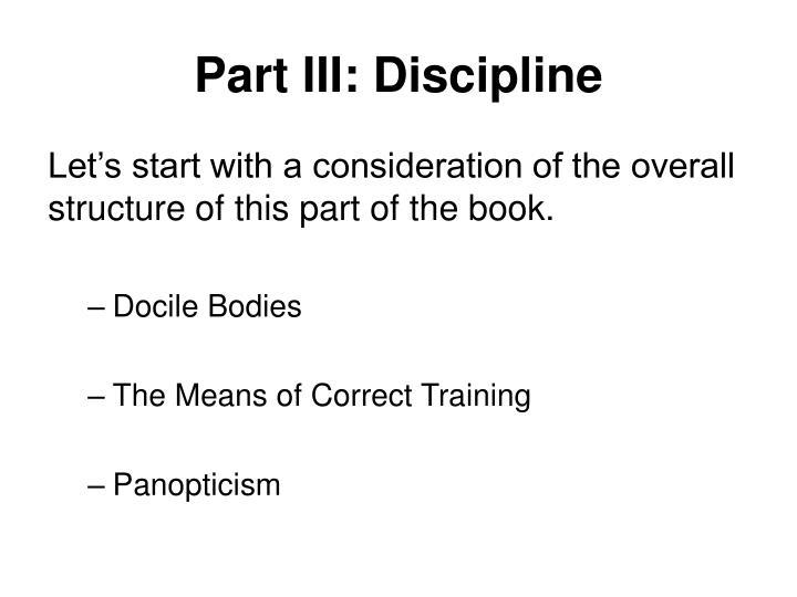 Part III: Discipline
