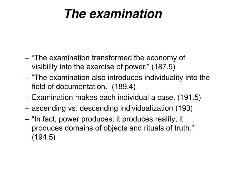 The examination