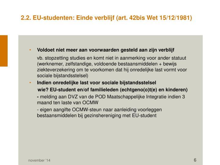 2.2. EU-studenten: Einde verblijf (art. 42bis Wet 15/12/1981)