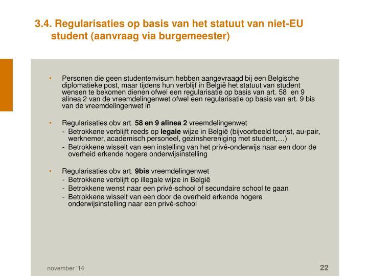 3.4. Regularisaties op basis van het statuut van niet-EU student (aanvraag via burgemeester)