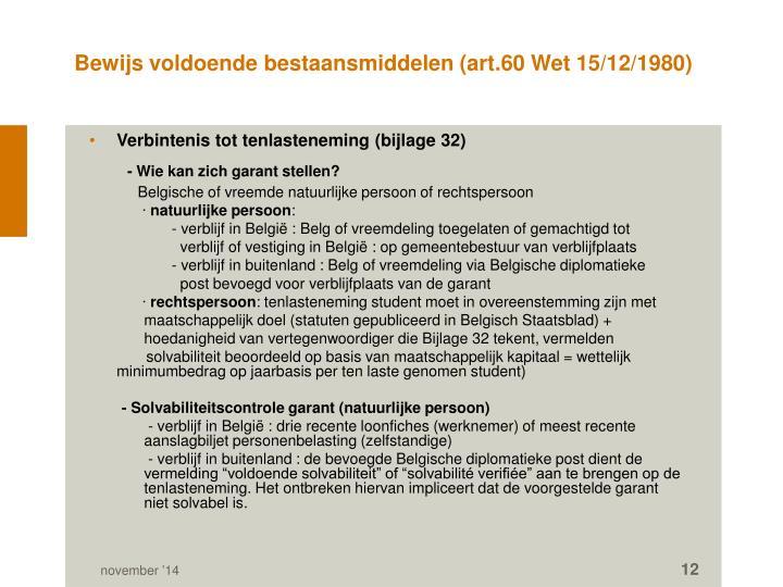 Bewijs voldoende bestaansmiddelen (art.60 Wet 15/12/1980)