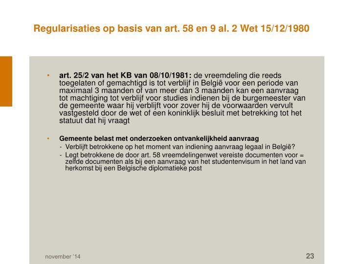 Regularisaties op basis van art. 58 en 9 al. 2 Wet 15/12/1980