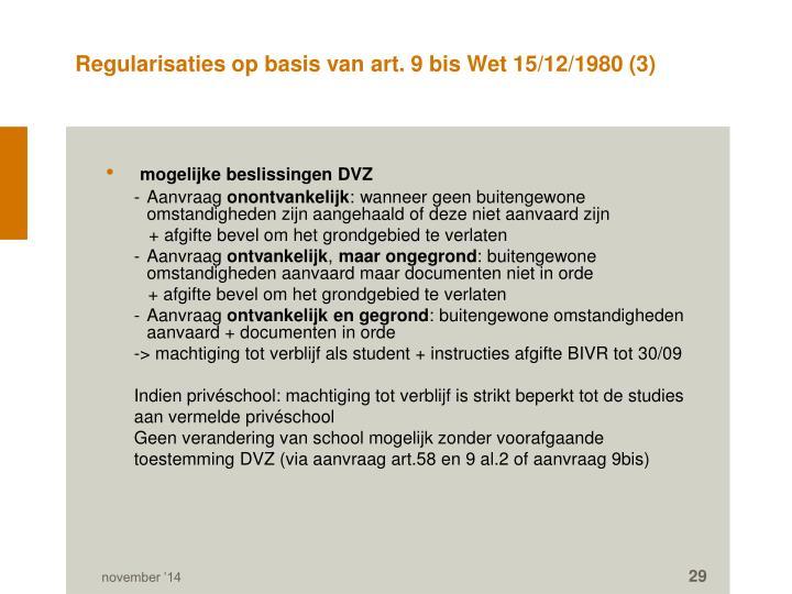 Regularisaties op basis van art. 9 bis Wet 15/12/1980 (3)