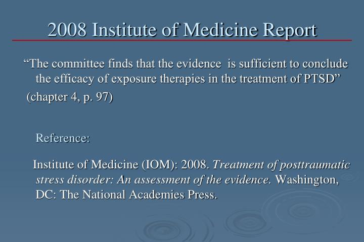 2008 Institute of Medicine Report