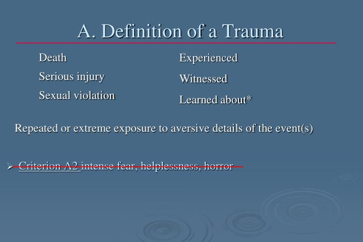A. Definition of a Trauma