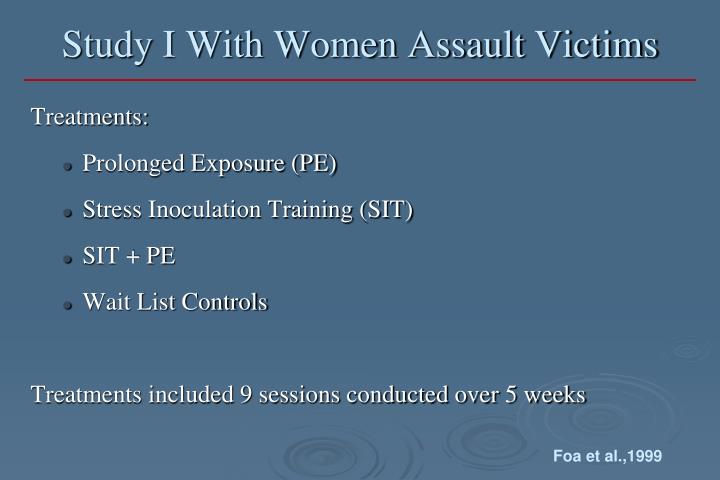 Study I With Women Assault Victims