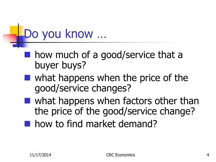 Do you know …