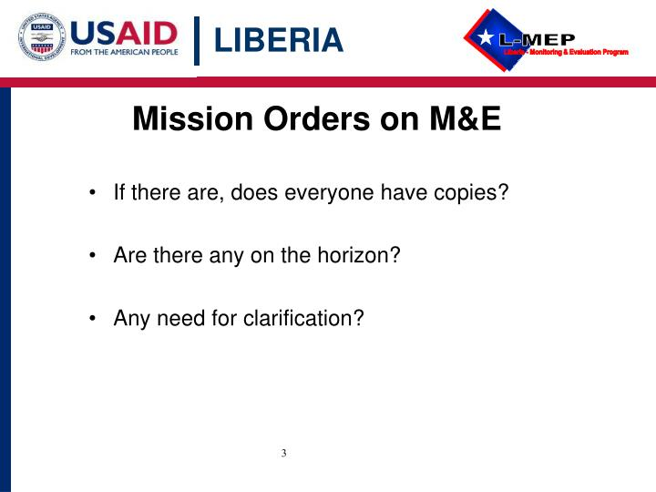 Mission Orders on M&E