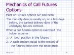 mechanics of call futures options