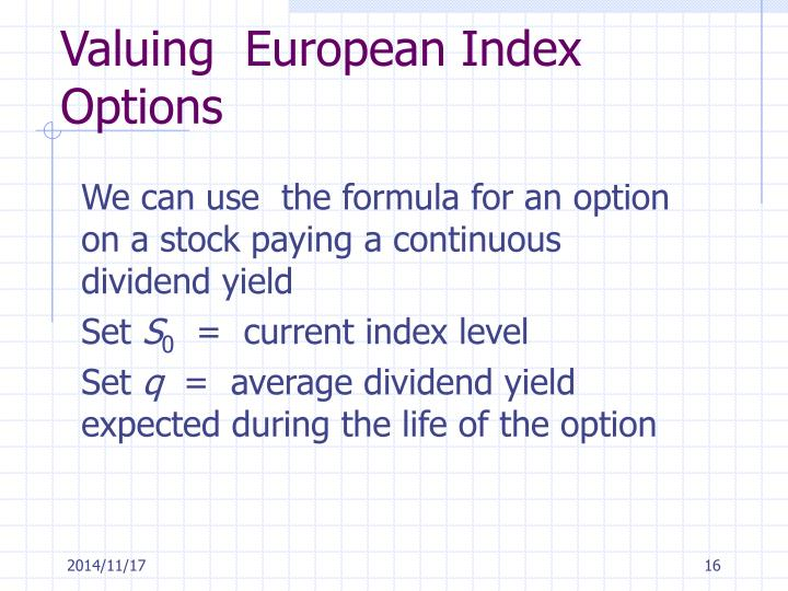 Valuing  European Index Options