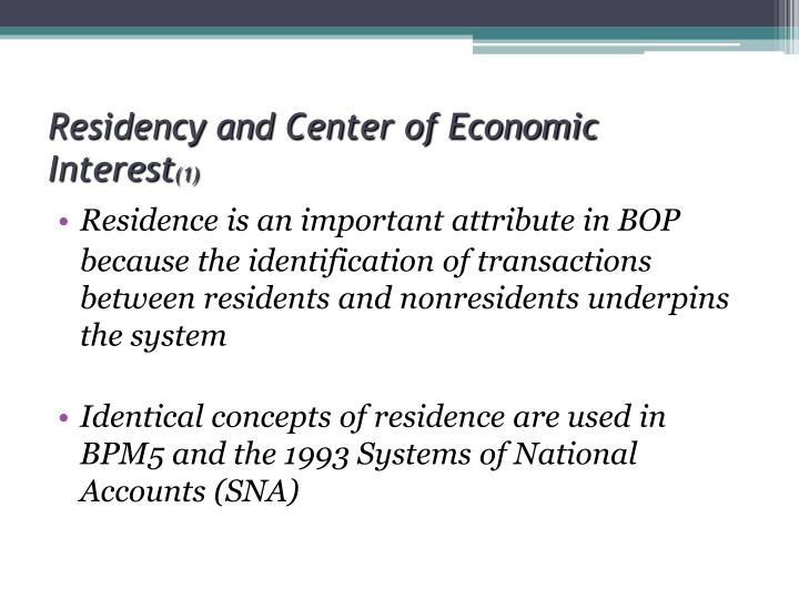 Residency and Center of Economic Interest