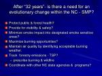 after 32 years is there a need for an evolutionary change within the nc smp