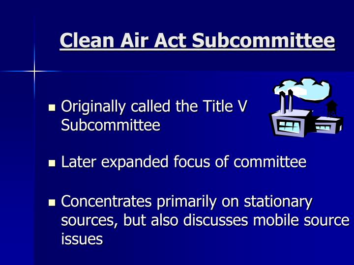 Clean Air Act Subcommittee