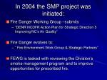 in 2004 the smp project was initiated