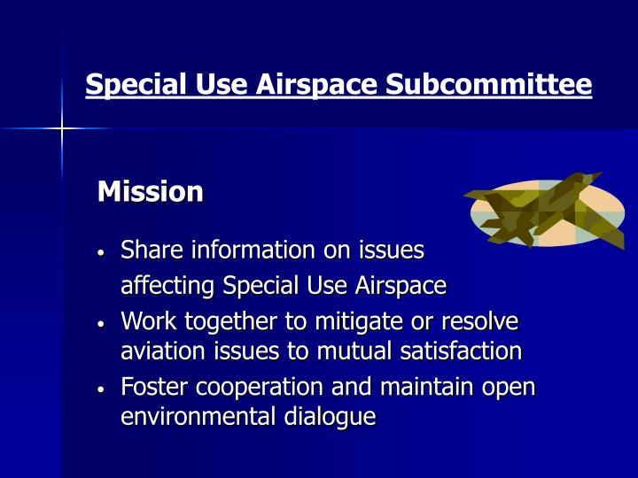 Special Use Airspace Subcommittee