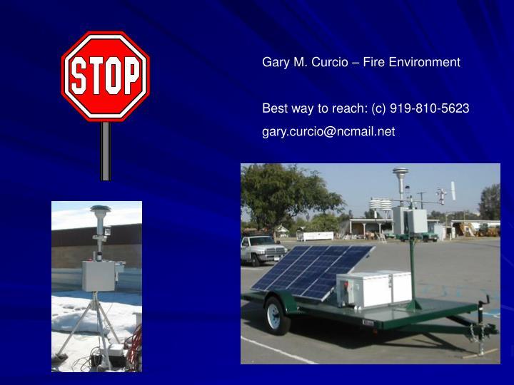 Gary M. Curcio – Fire Environment