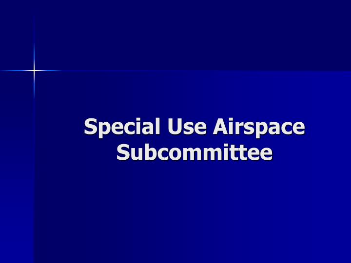 Special Use Airspace