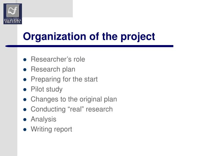 Organization of the project
