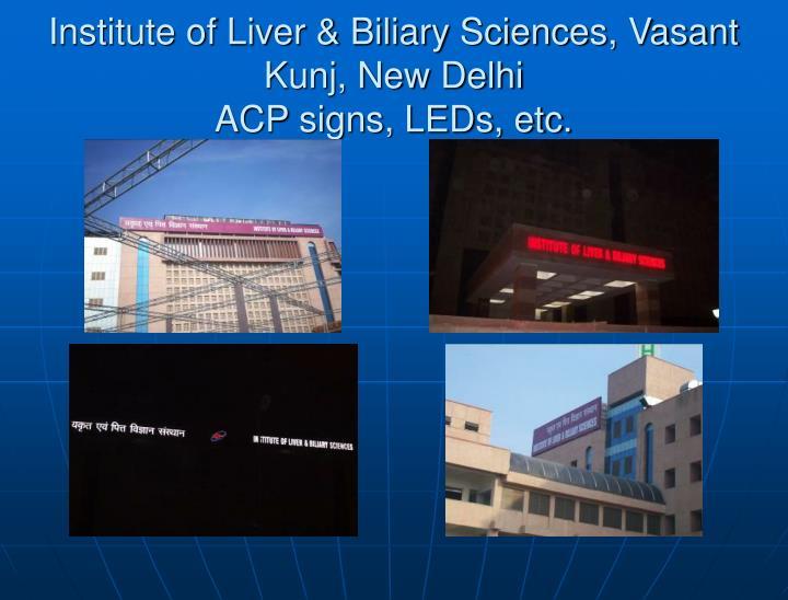 Institute of Liver & Biliary Sciences, Vasant Kunj, New Delhi