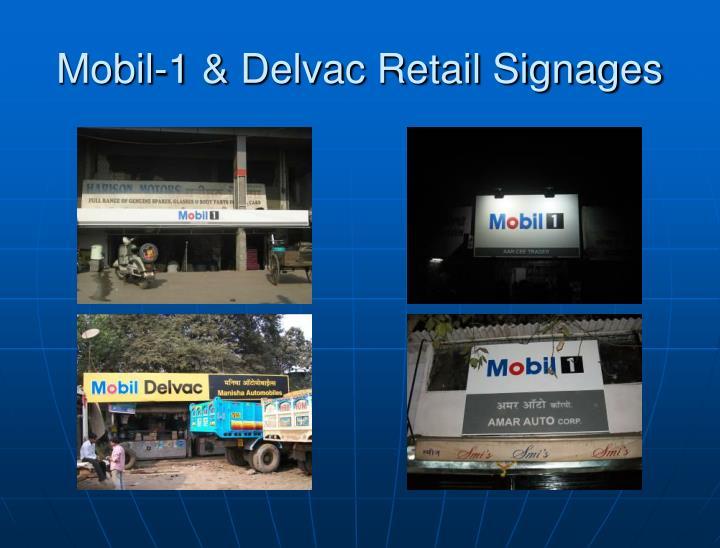 Mobil-1 & Delvac Retail Signages