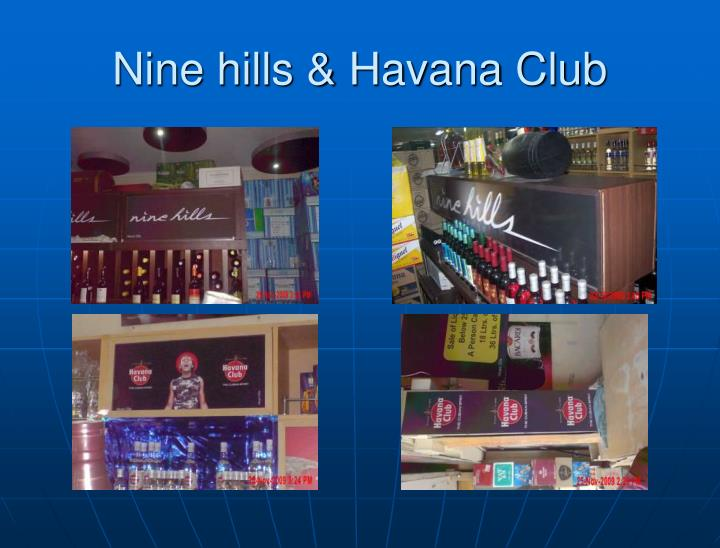 Nine hills & Havana Club