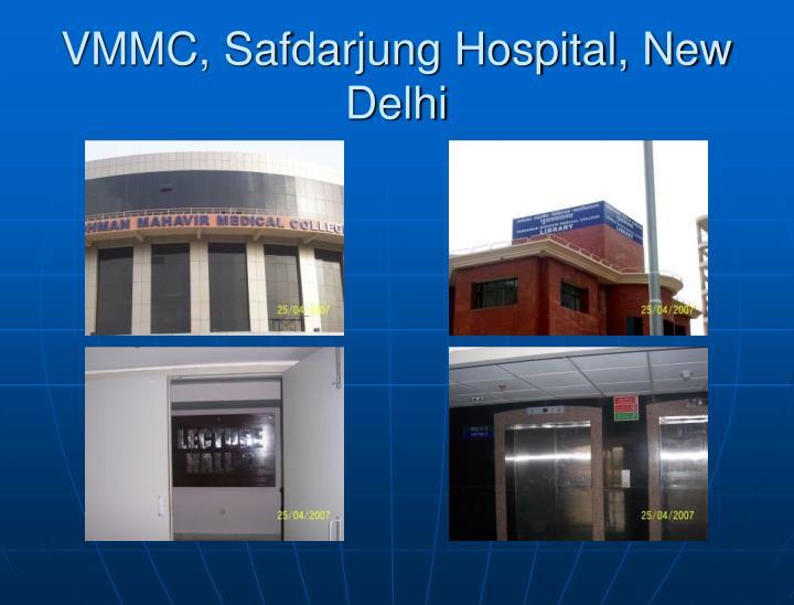 VMMC, Safdarjung Hospital, New Delhi