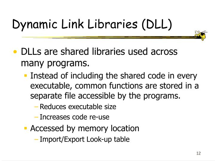Dynamic Link Libraries (DLL)